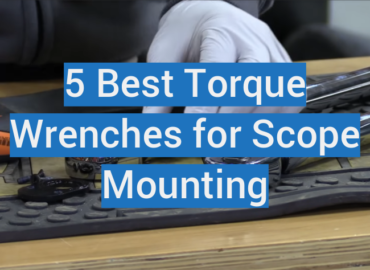 Torque Wrenches for Scope Mounting