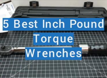 Best Inch Pound Torque Wrenches