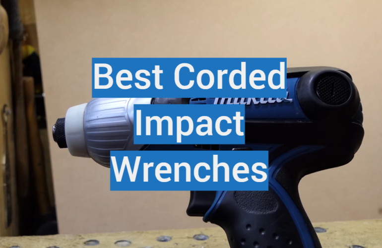 5 Best Corded Impact Wrenches